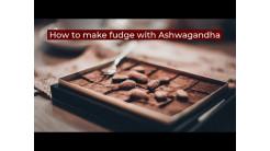 How to make fudge with Ashwagandha