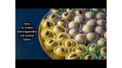 How to make Ashwagandha Nut Butter Laddu